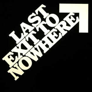 Last Exit to Nowhere : T-Shirt Designs